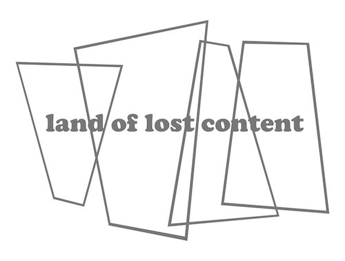 Land of Lost Content