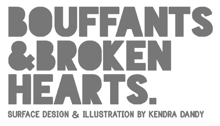 Bouffants & Broken Hearts